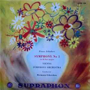 Franz Schubert, Vienna Symphony Orchestra, Hermann Scherchen - Symphony No 5 In B-flat Major