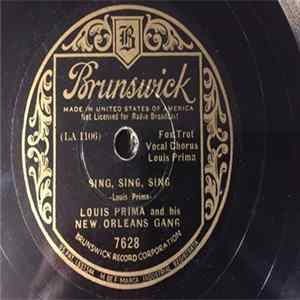 Louis Prima & His New Orleans Gang - Sing, Sing, Sing / It's Been So Long