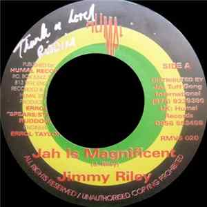 Jimmy Riley - Jah Is Magnificent