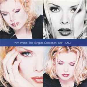 Kim Wilde - The Singles Collection 1981 - 1993
