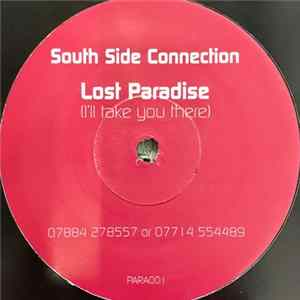 South Side Connection - Lost Paradise (I'll Take You There)