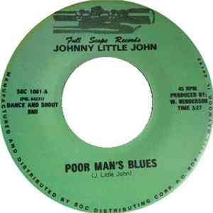 Johnny Little John - Poor Man's Blues