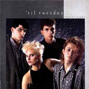 'Til Tuesday - Voices Carry