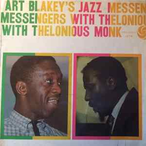 Art Blakey's Jazz Messengers With Thelonious Monk - Art Blakey's Jazz Messengers With Thelonious Monk