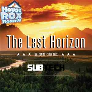Subtech - The Last Horizon