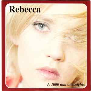 Rebecca - A 1000 And One Nights