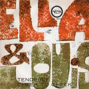 Ella Fitzgerald & Louis Armstrong - Tenderly / Cheek To Cheek