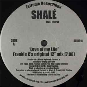 Shalé Feat. Theryl - Love Of My Life