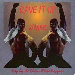 Javier - Rave It Up