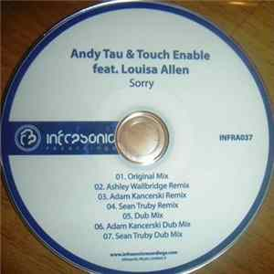 Andy Tau & Touch Enable Feat. Louisa Allen - Sorry