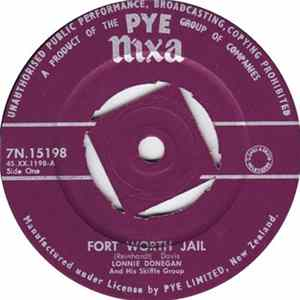 Lonnie Donegan And His Skiffle Group - Fort Worth Jail