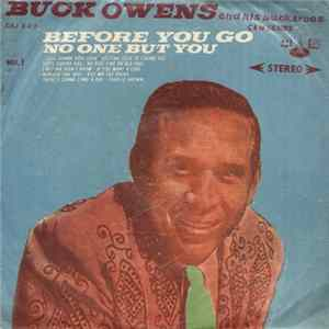 Buck Owens And His Buckaroos - Before You Go / No One But You - C&W Series Vol. 1