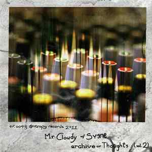 Mr. Cloudy With Syene - Archive Of Thoughts (Vol. 2)