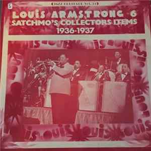 Louis Armstrong - Louis Armstrong 6 / Satchmo's Collectors Items 1936-1937