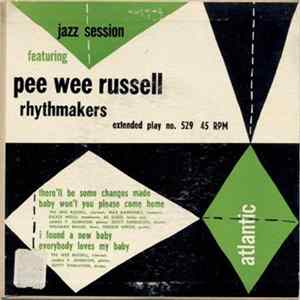 Pee Wee Russell Rhythmakers - Jazz Session