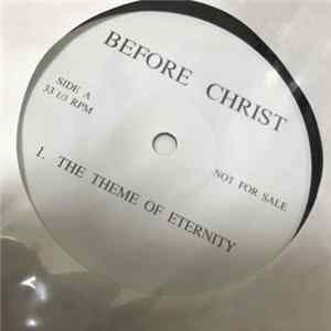 Before Christ - The Theme Of Eternity