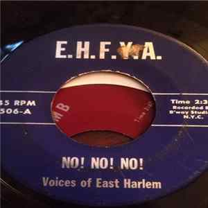 The Voices Of East Harlem - No! No! No! / Let It Be Me