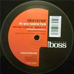 Slammer - Do You Wanna Funk