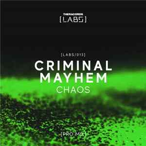 Criminal Mayhem - Chaos (Pro Mix)
