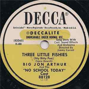 "Jon Arthur And The ""No School Today"" Cast - Three Little Fishies (Itty Bitty Poo)"