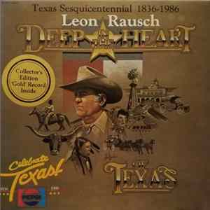 Leon Rausch - Deep In The Heart Of Texas