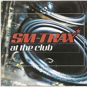 SM-Trax - At The Club