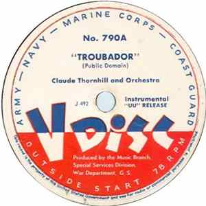 "Claude Thornhill And His Orchestra / Buddy Rich And His Band - ""Troubador"" / Nellie's Nightmare"