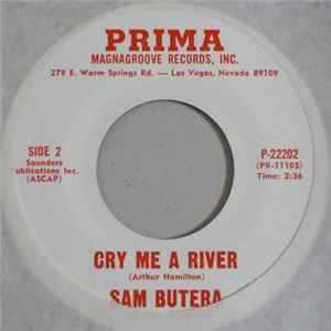 Sam Butera And The Witnesses - Be My Love / Cry Me A River