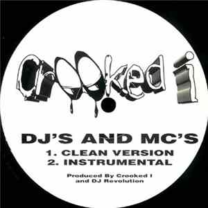 Crooked I - DJ's And MC's