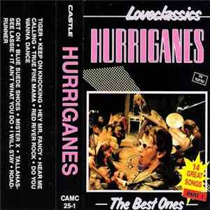 Hurriganes - Loveclassics - The Best Ones Part 1