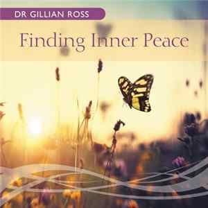Dr Gillian Ross - Finding Inner Peace